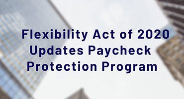 Paycheck Protection Program Flexibility Act