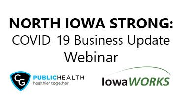 North Iowa Strong: COVID-19 Business Update